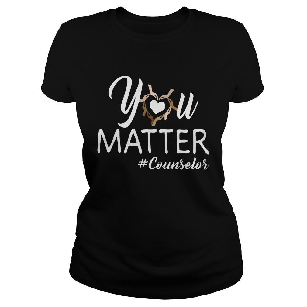 You Matter #counselor Longsleeve
