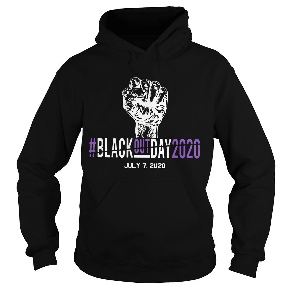 #blackoutday2020 July 7 2020 Hoodie