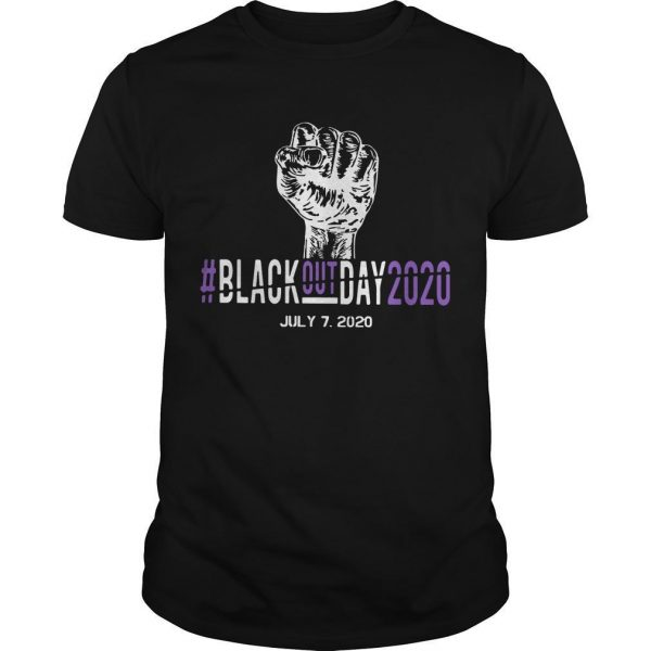#blackoutday2020 July 7 2020 Shirt