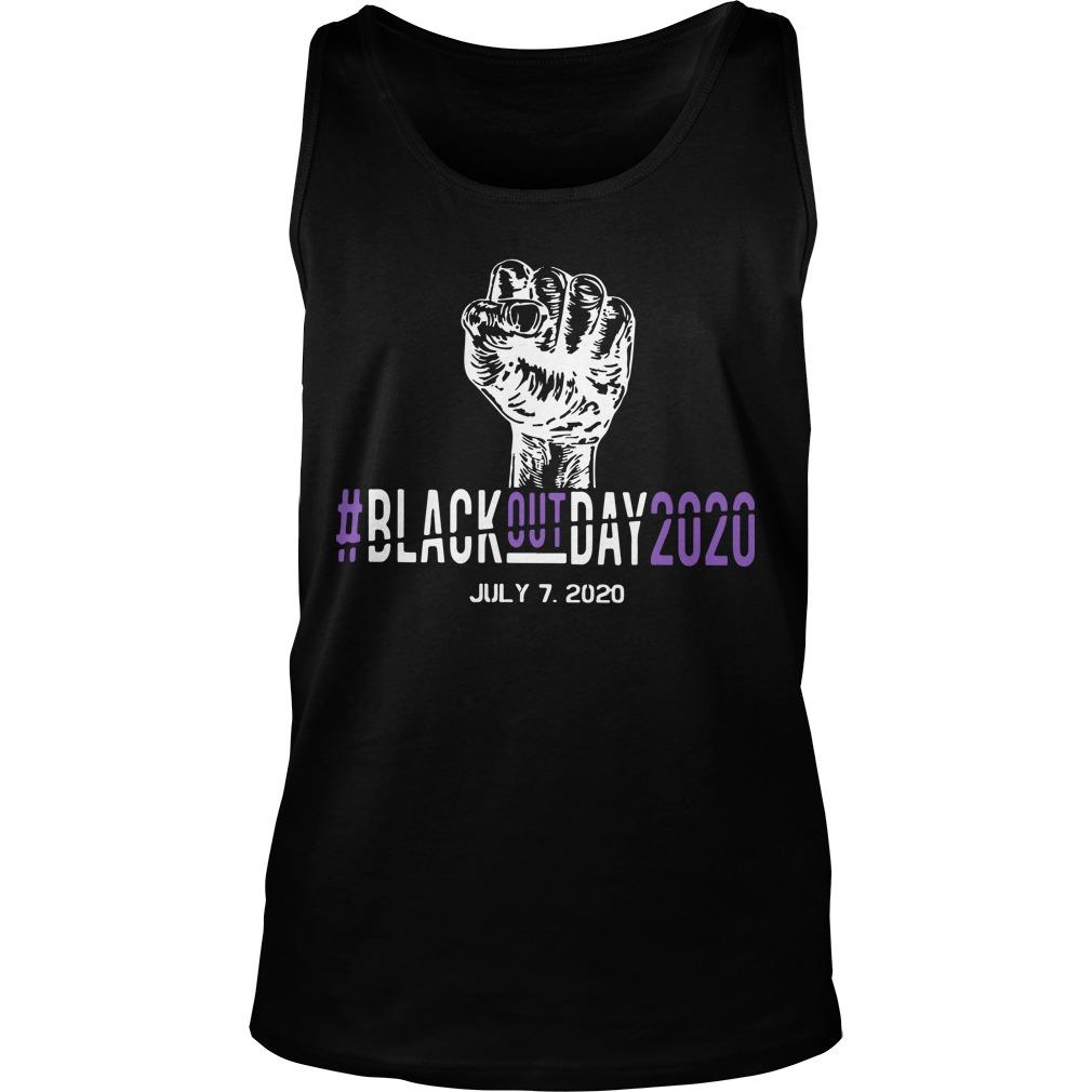 #blackoutday2020 July 7 2020 Tank Top