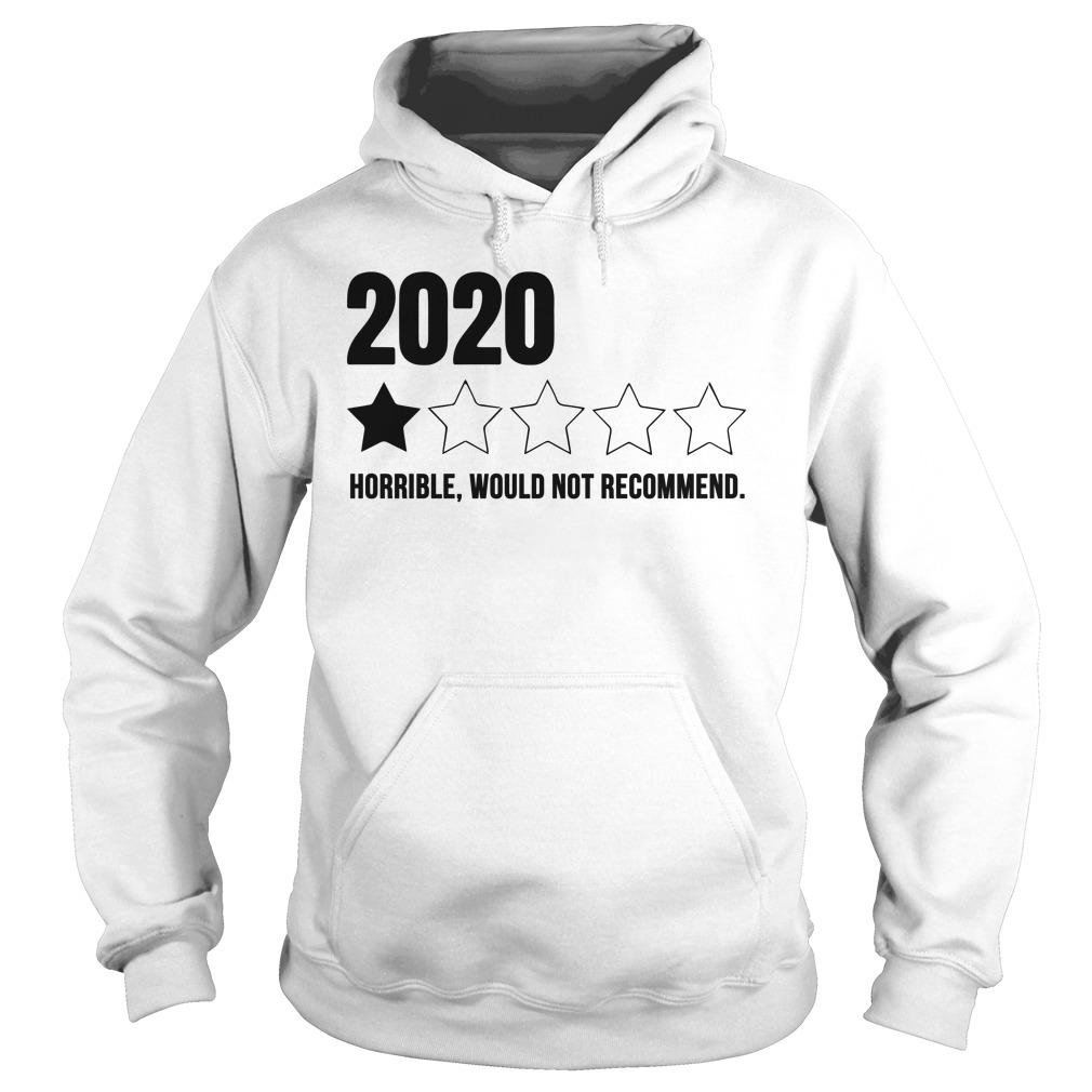 2020 One Star Horrible Would Not Recommend Hoodie