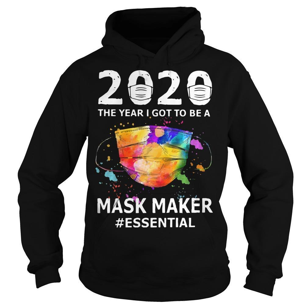 2020 The Year I Got To Be A Mask Maker #essential Hoodie