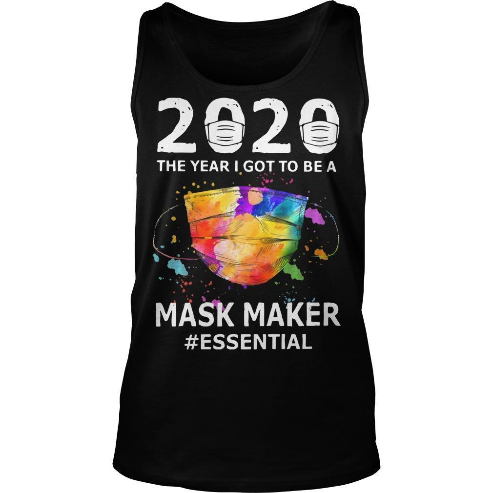 2020 The Year I Got To Be A Mask Maker #essential Tank Top