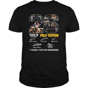 26 Years Of Pulp Fiction 1994 2020 Thank You The Memories Signatures Shirt