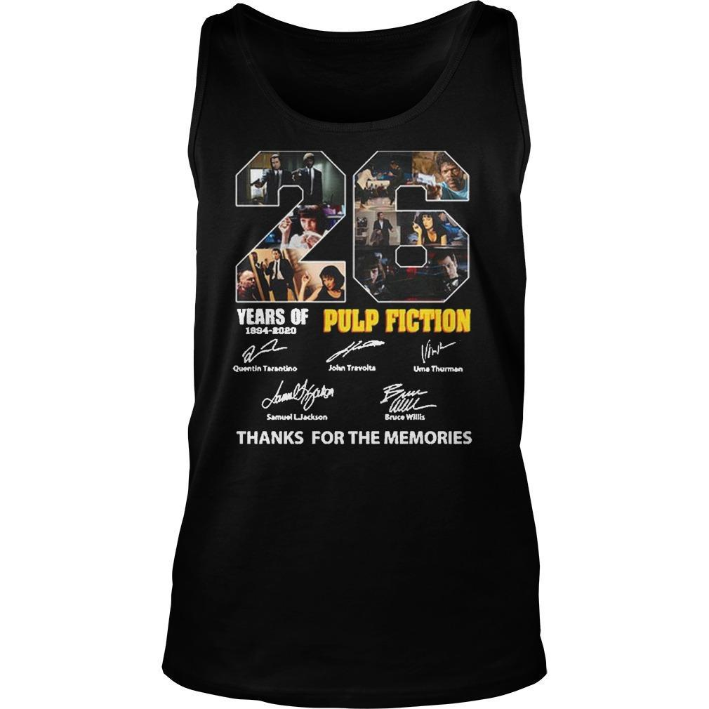 26 Years Of Pulp Fiction 1994 2020 Thank You The Memories Signatures Tank Top