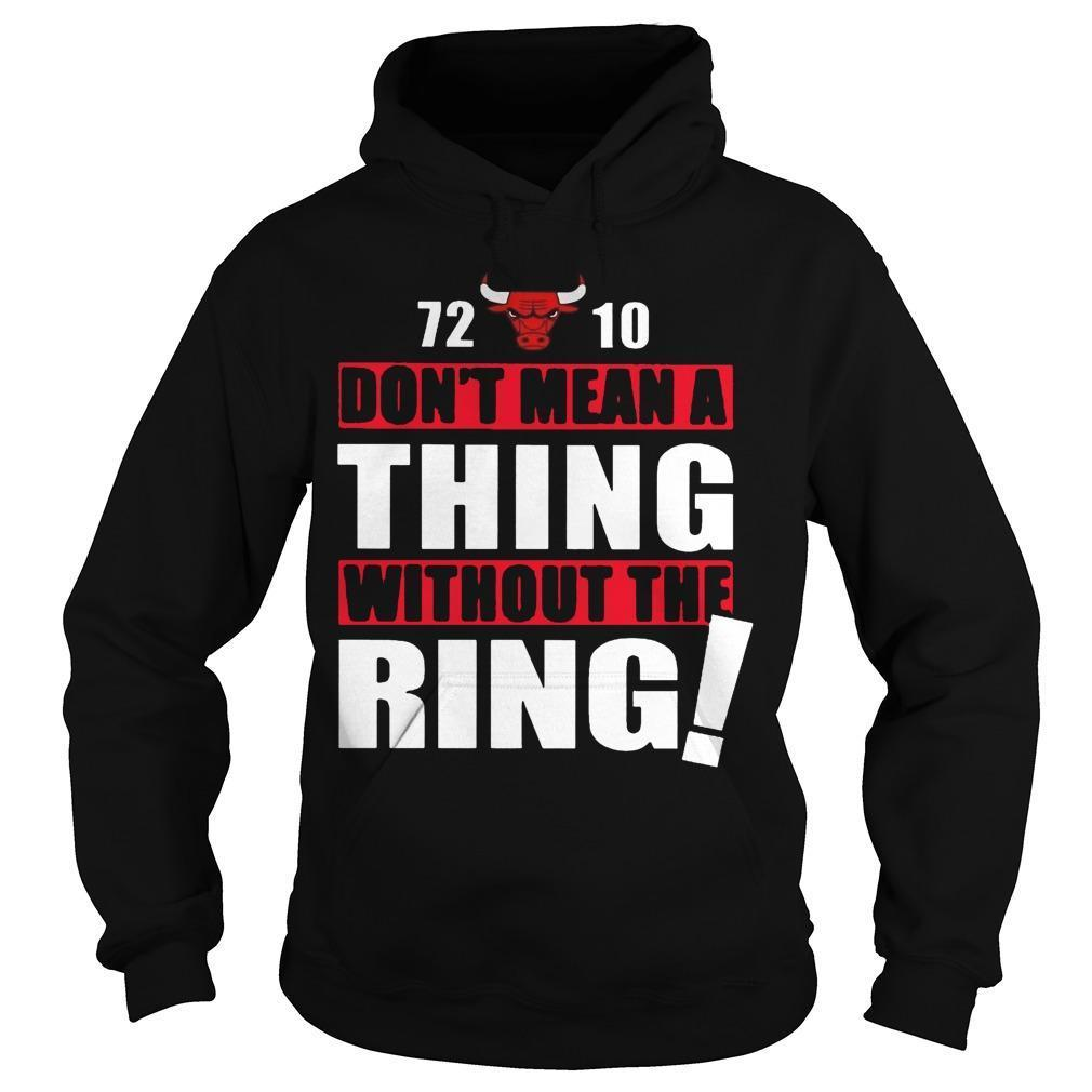 72 10 Don't Mean A Thing Without The Ring Hoodie