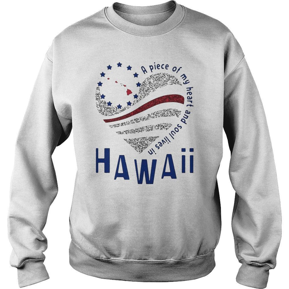 A Piece Of My Heart And Soul Lives In Hawaii Sweater