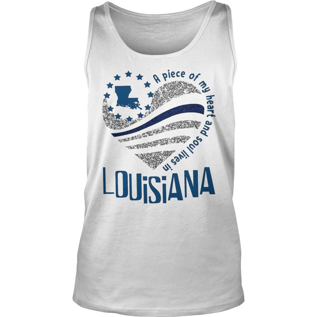 A Piece Of My Heart And Soul Lives In Louisiana Tank Top
