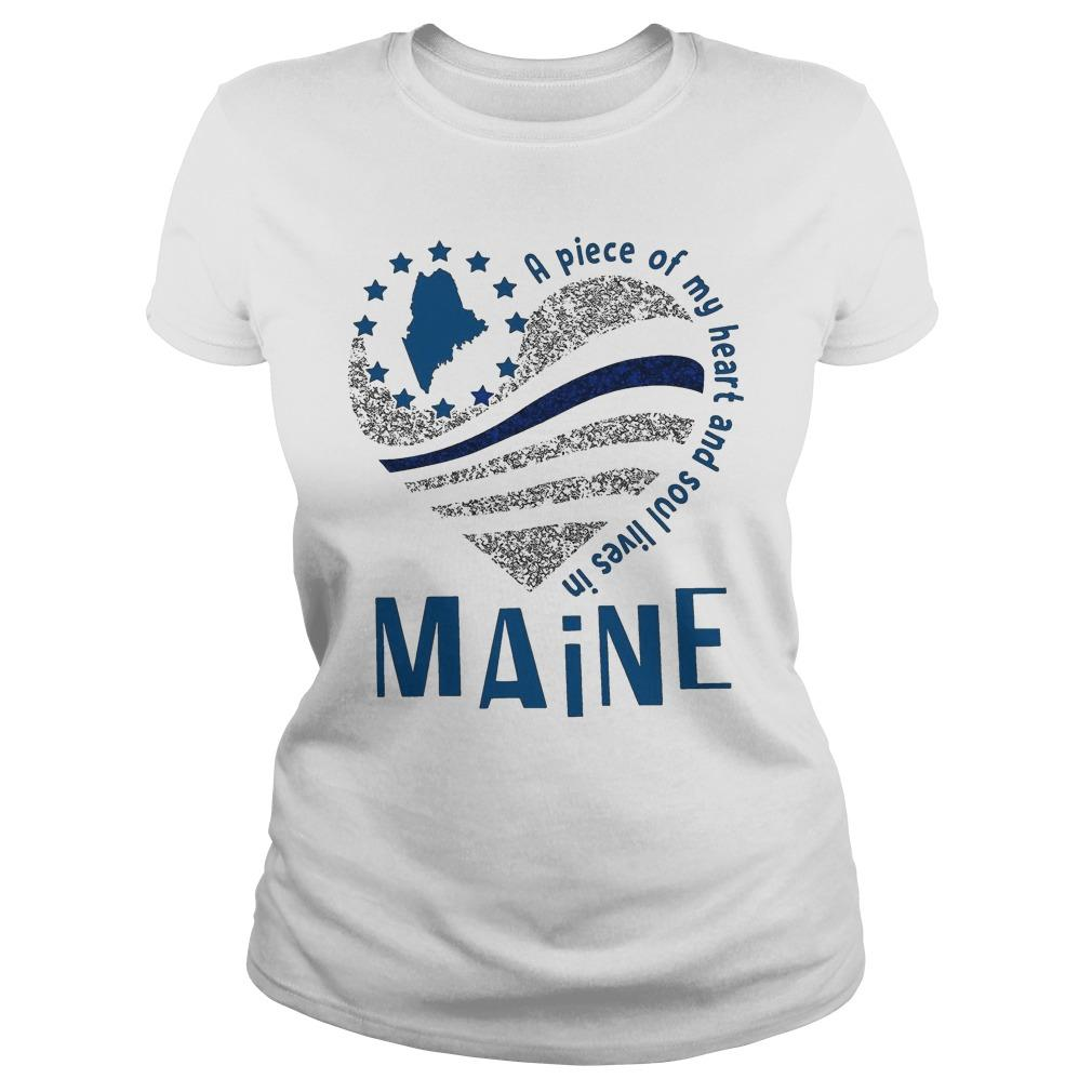 A Piece Of My Heart And Soul Lives In Maine Longsleeve