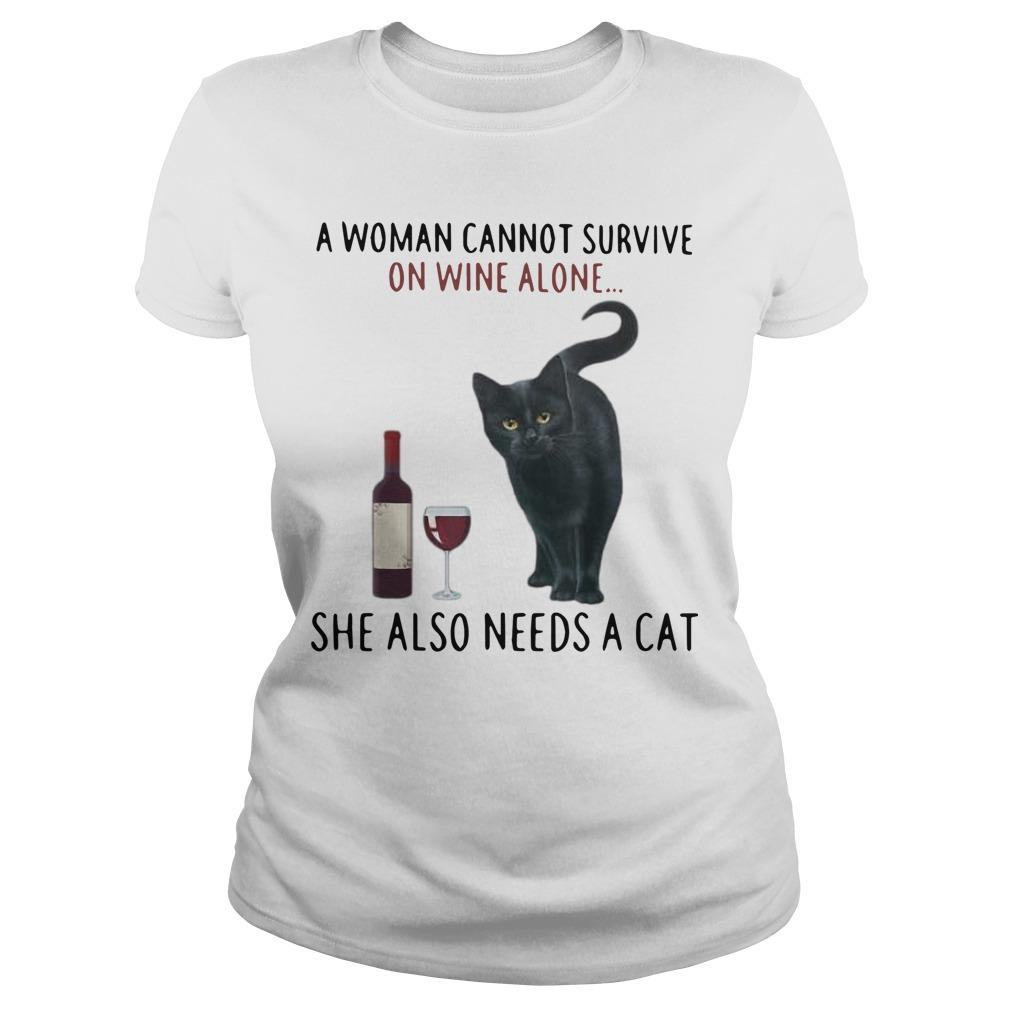 A Woman Cannot Survive On Wine Alone She Also Needs A Cat Longsleeve