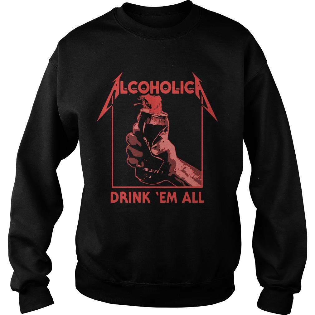 Alcoholic Drink 'em All Sweater