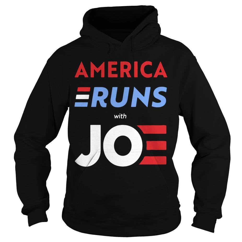 America Runs With Joe Biden Hoodie