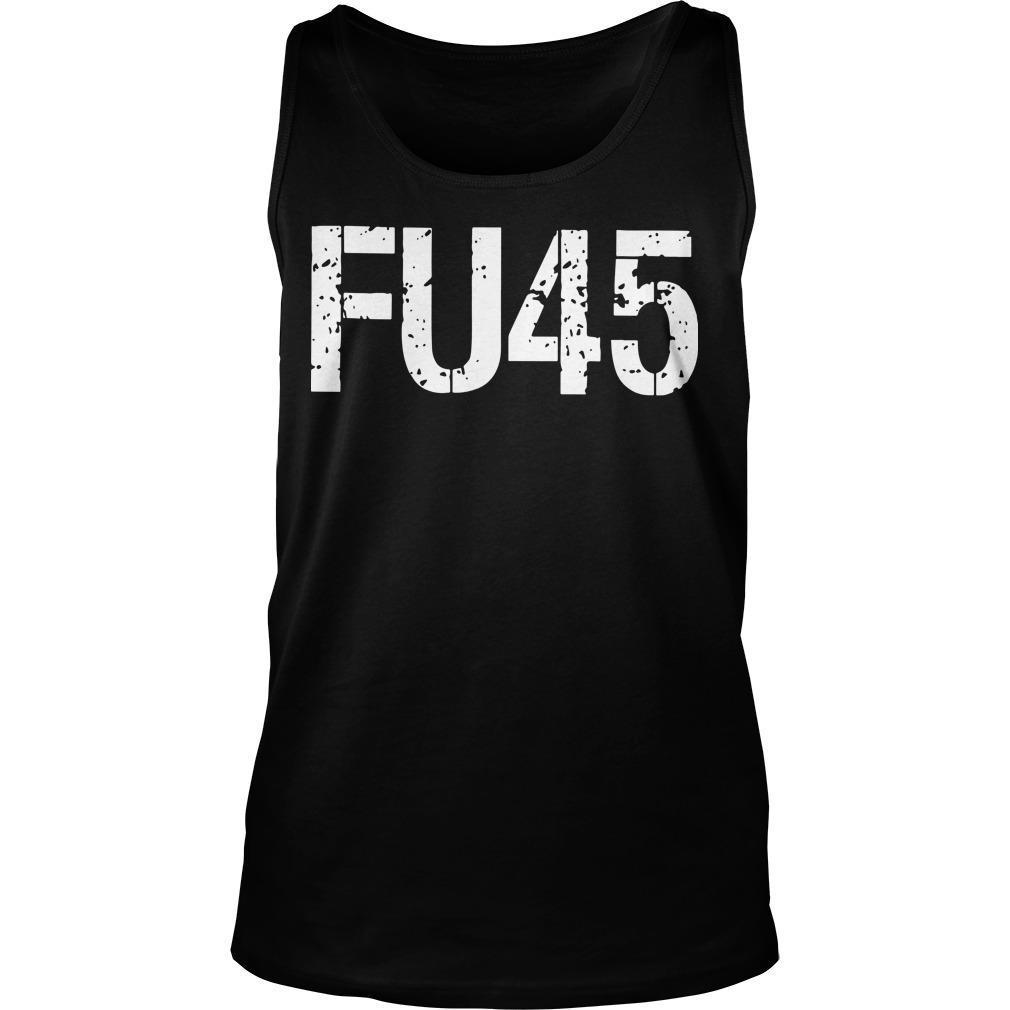 Anti Donald Trump Fu45 Tank Top
