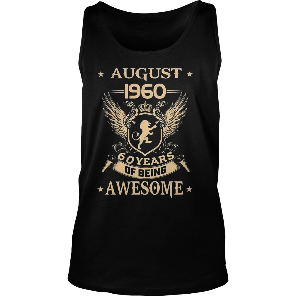August 1960 60 Years Of Being Awesome Tank Top