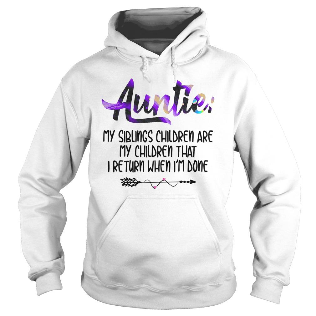 Auntie My Siblings Children Are My Children Hoodie