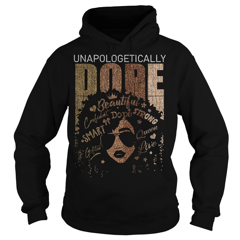Back Girl Unapologetically Dope Hoodie