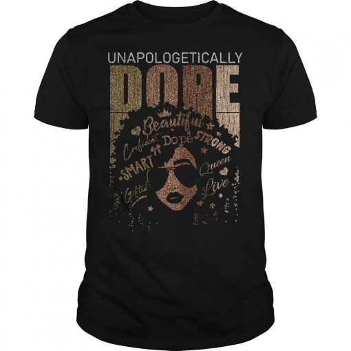 Back Girl Unapologetically Dope Shirt