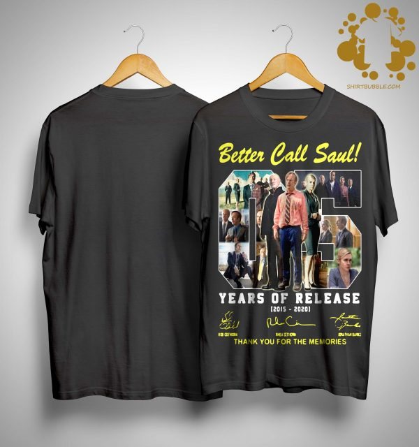 Better Call Saul 05 Years Of Release 2015 2020 Thank You For The Memories Shirt