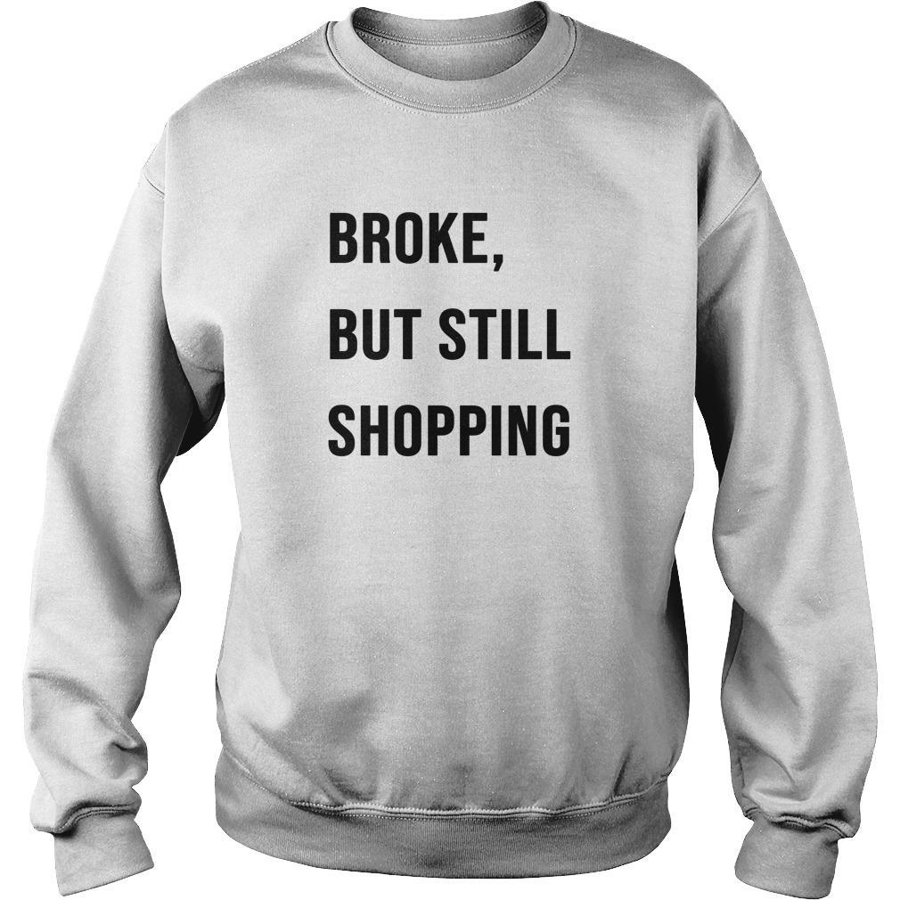 Broke But Still Shopping Sweater