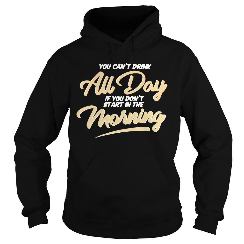 Can T Drink All Day Barstool Hoodie