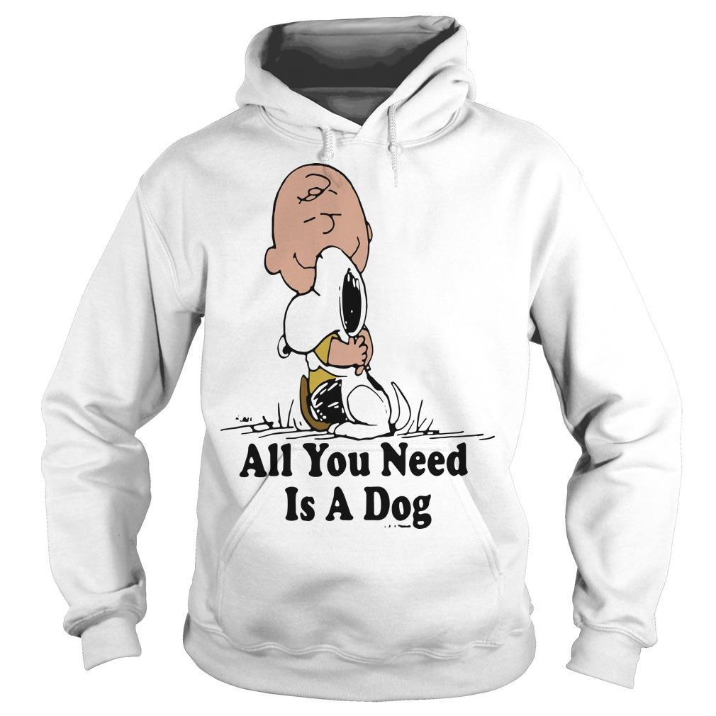Charlie Brown Hugging Snoopy All You Need Is A Dog Hoodie