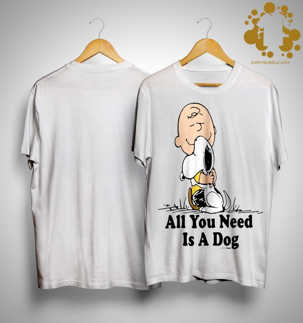 Charlie Brown Hugging Snoopy All You Need Is A Dog Shirt