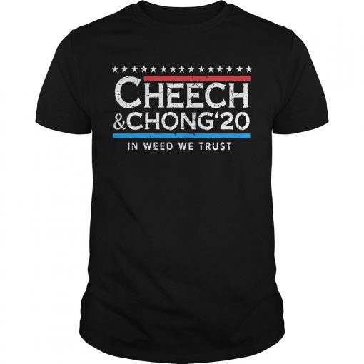 Cheech And Chong' 20 In Weed We Trust Shirt