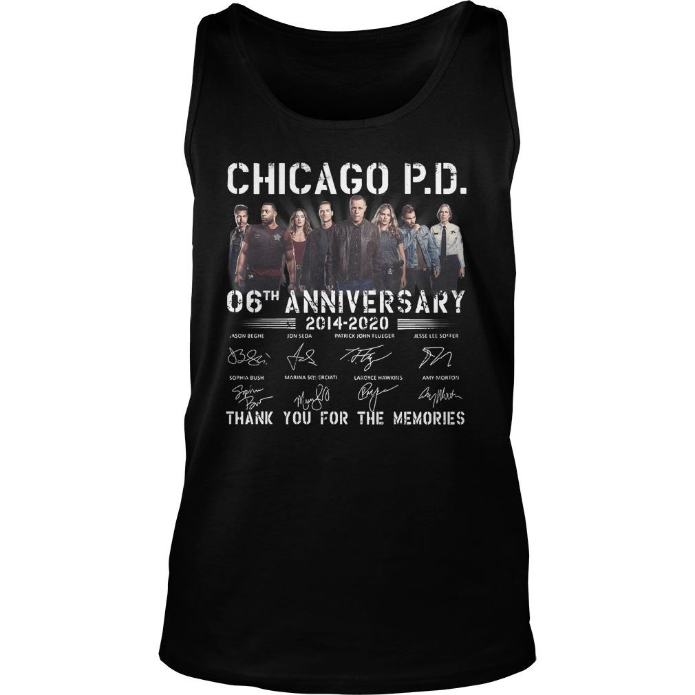 Chicago Pd 06th Anniversary Thank You For The Memories Tank Top