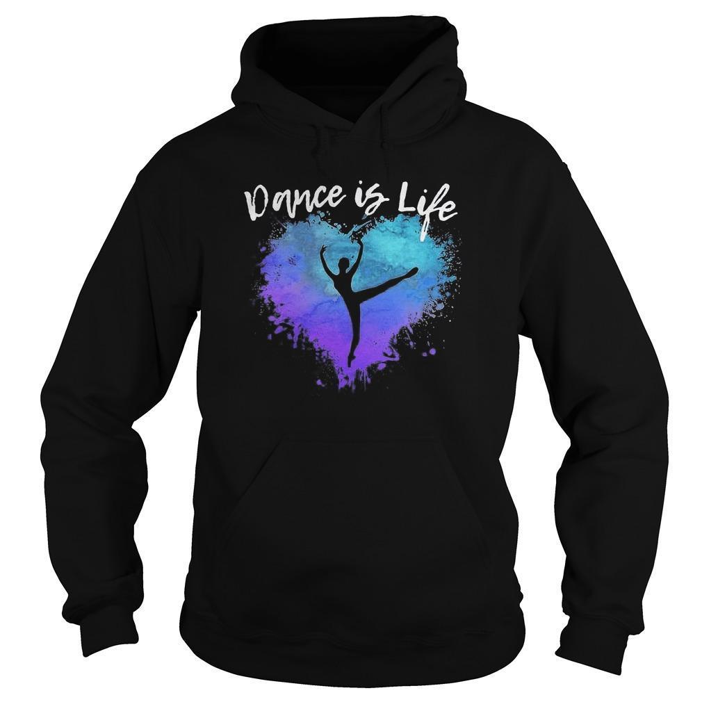 Colorful Dance Is Life Hoodie