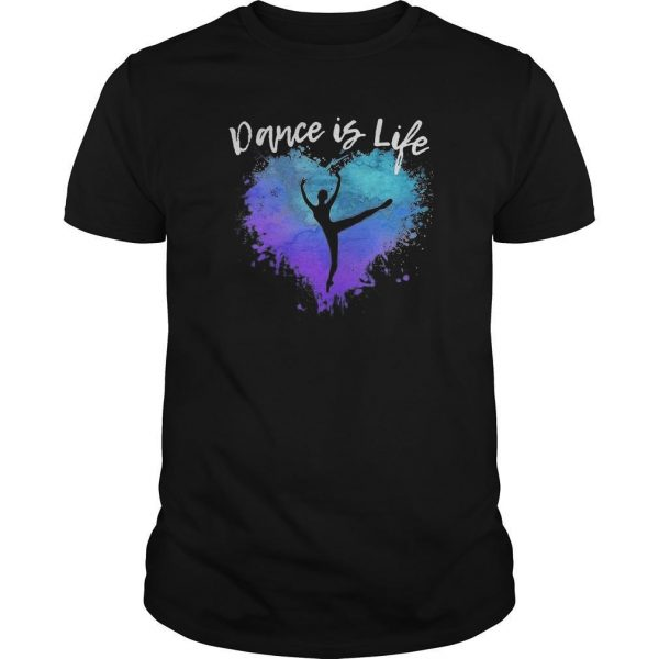 Colorful Dance Is Life Shirt