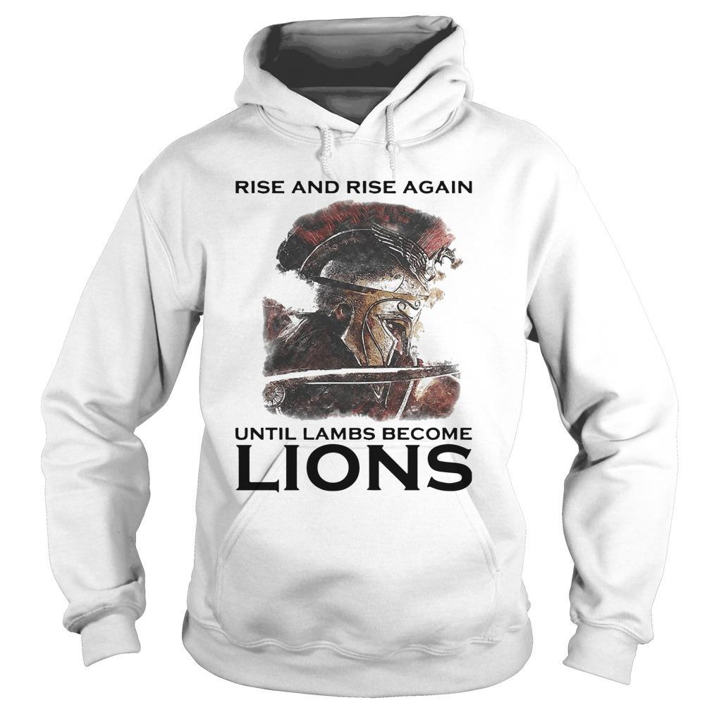 Combatant Rise And Rise Again Until Lambs Become Lions Hoodie