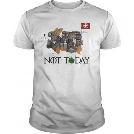 Corgi Nurses Not Today Covid 19 Shirt
