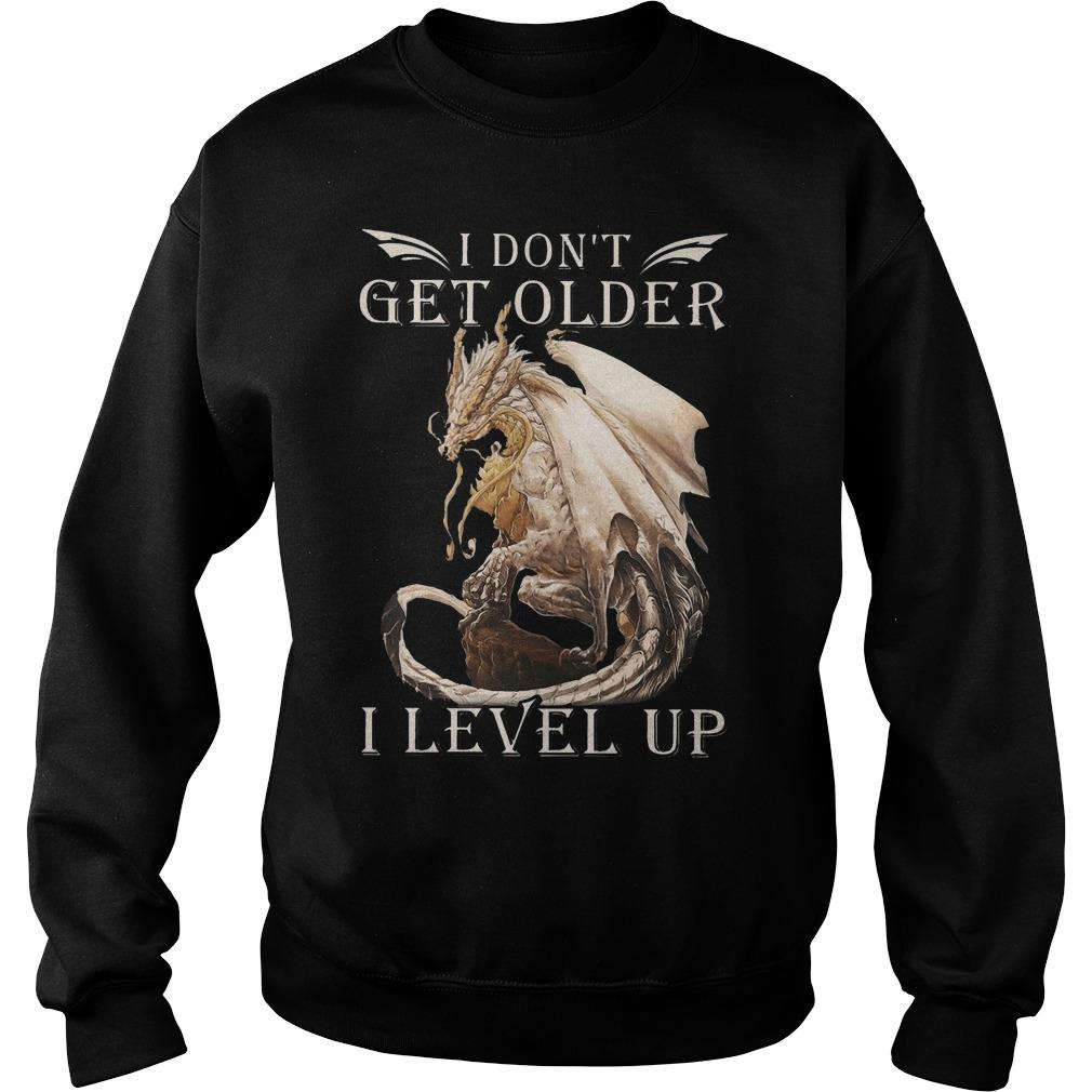 Dragon I Don't Get Older I Level Up Sweater