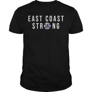 East Coast Lifestyle East Coast Strong Shirt