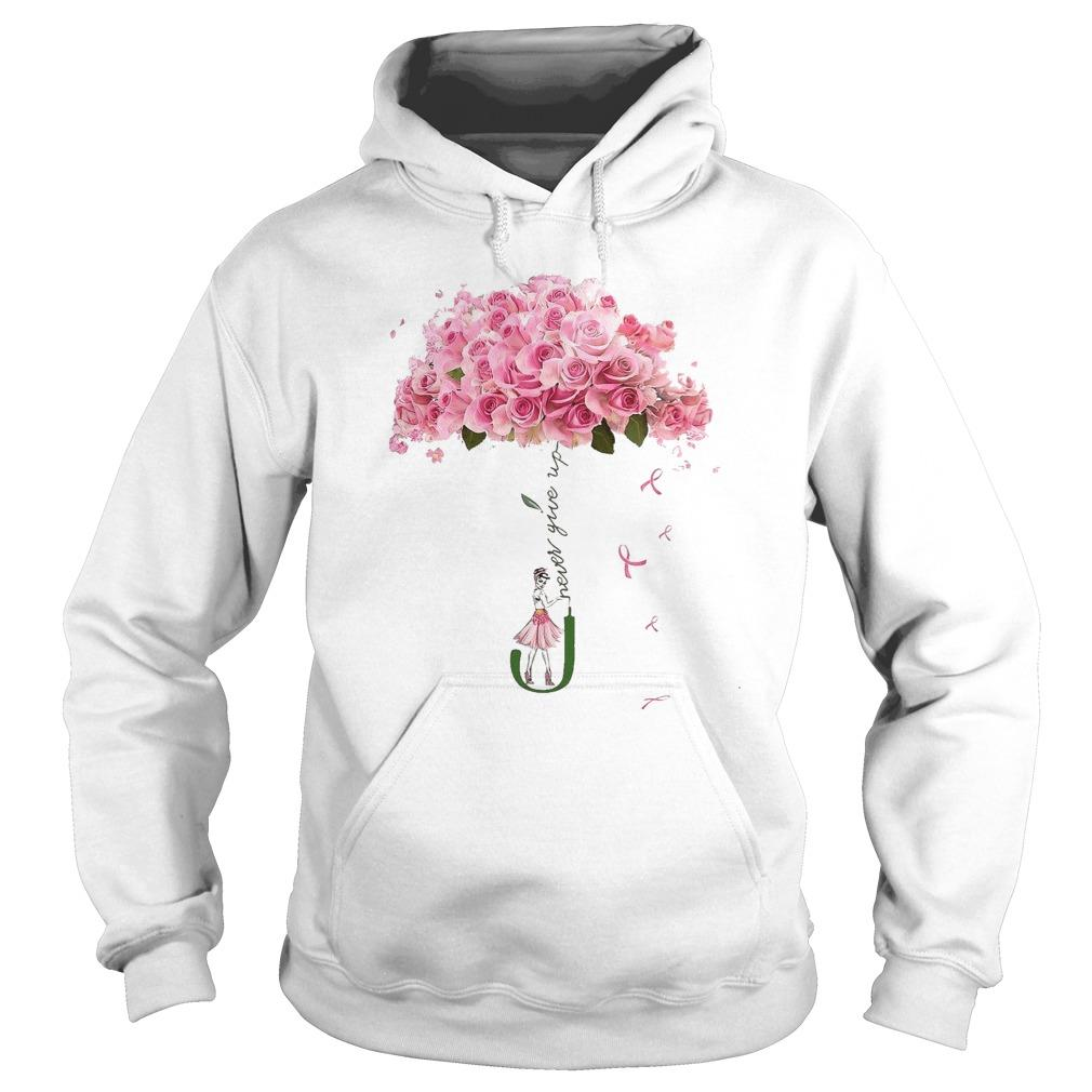 Flower Umbrella Never Give Up Hoodie