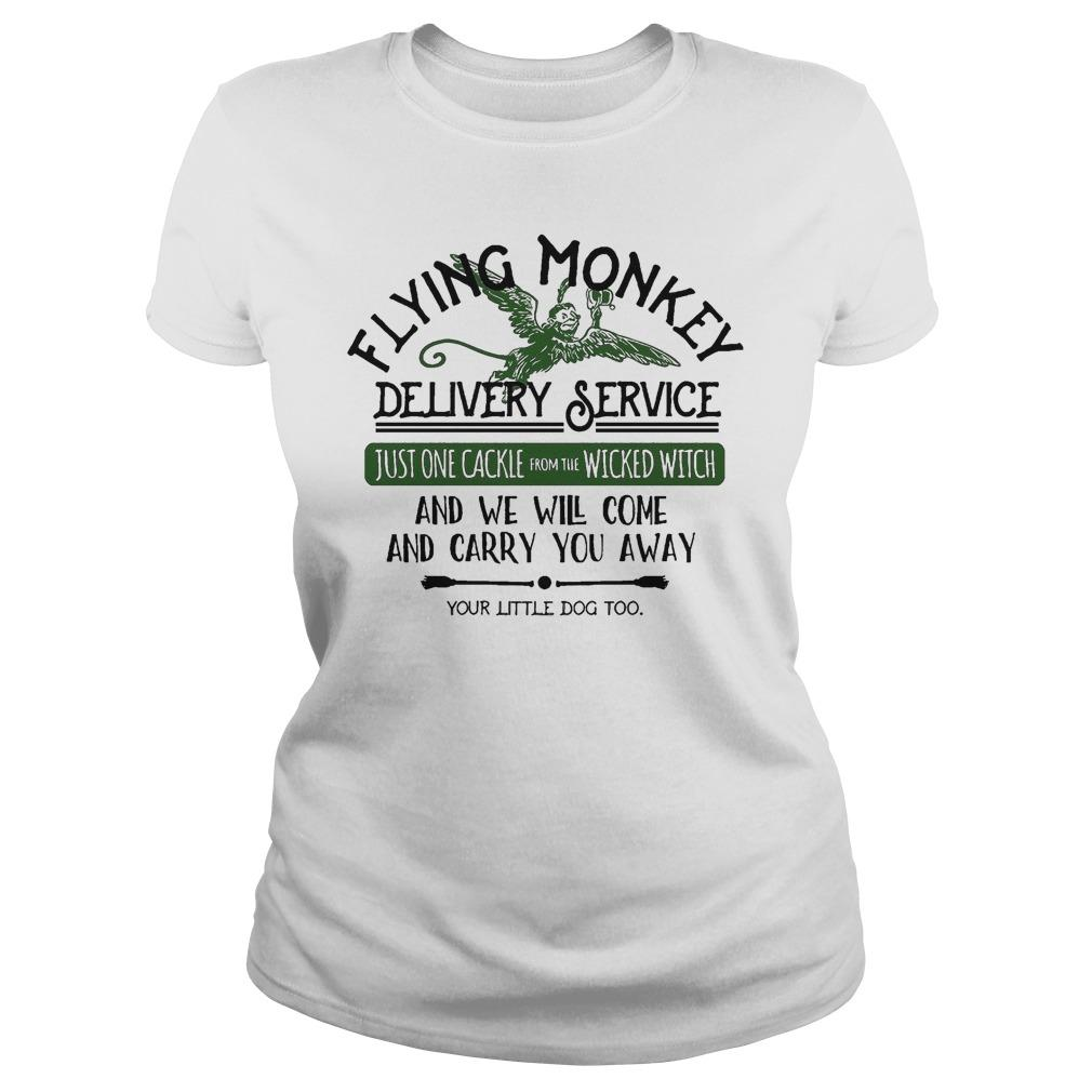 Flying Monkey Delivery Service And We Will Come And Carry You Away Longsleeve