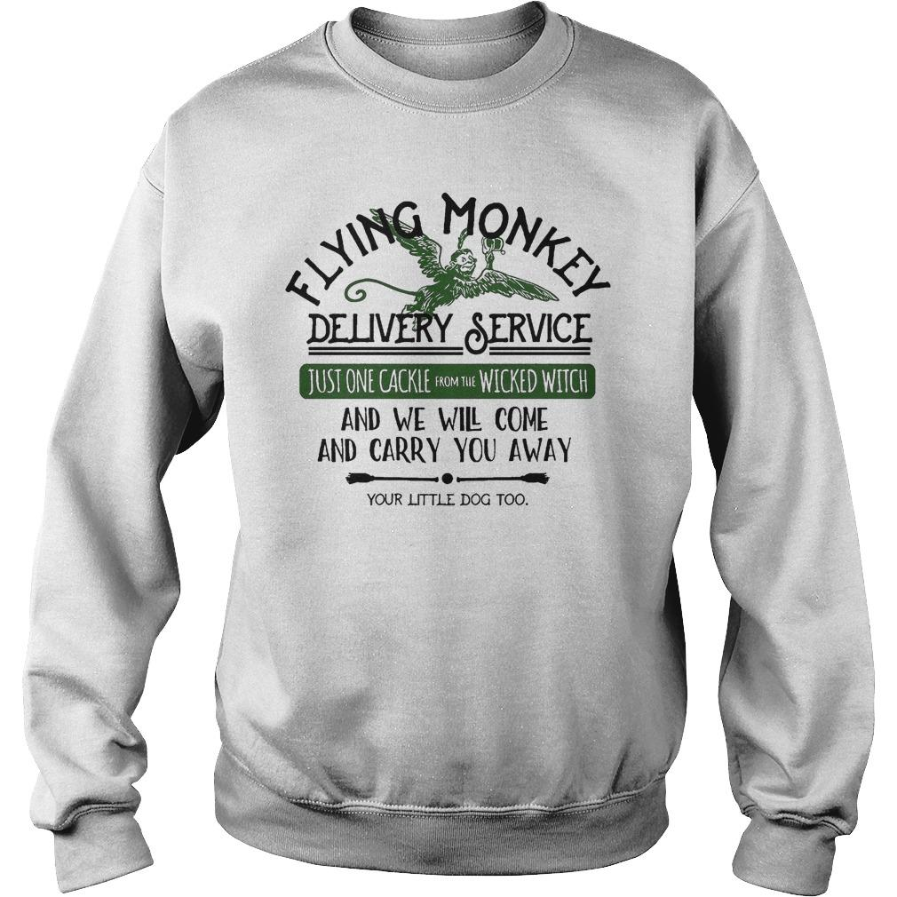 Flying Monkey Delivery Service And We Will Come And Carry You Away Sweater
