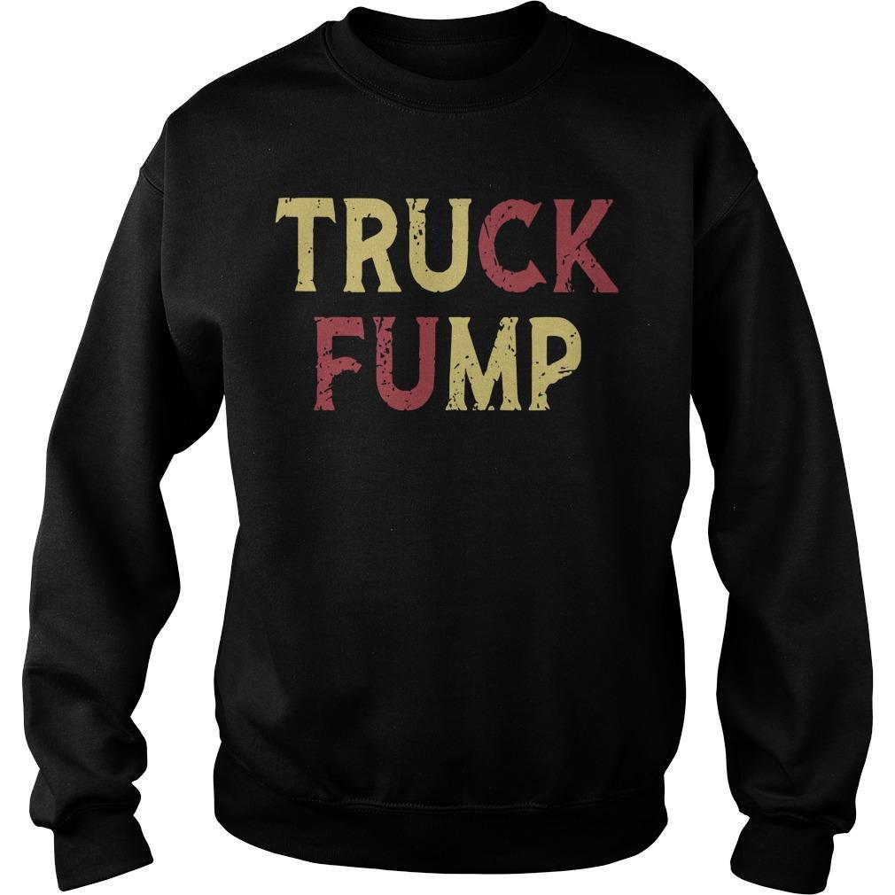 Fuck Trump Truck Fump Sweater