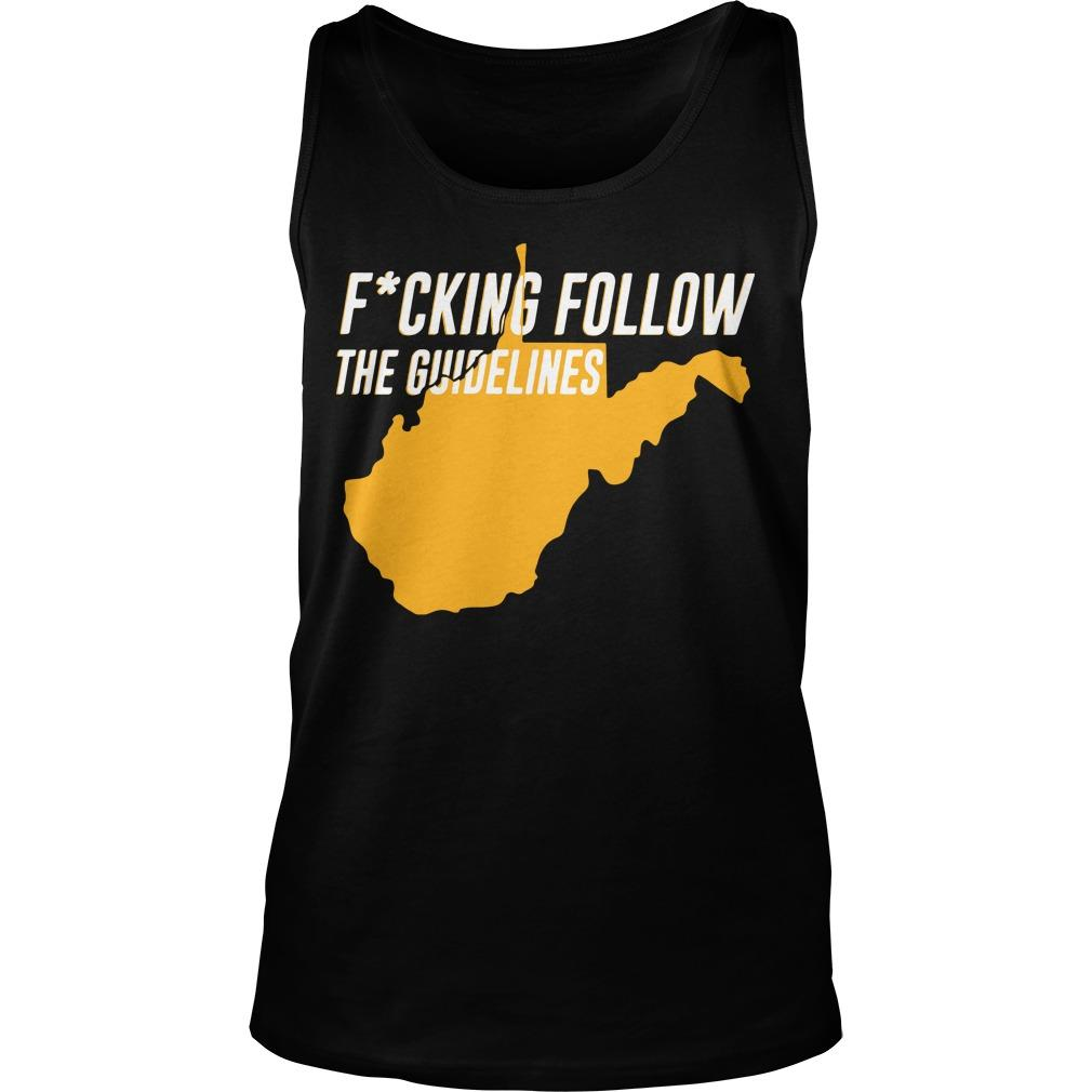Fucking Follow The Guidelines Tank Top