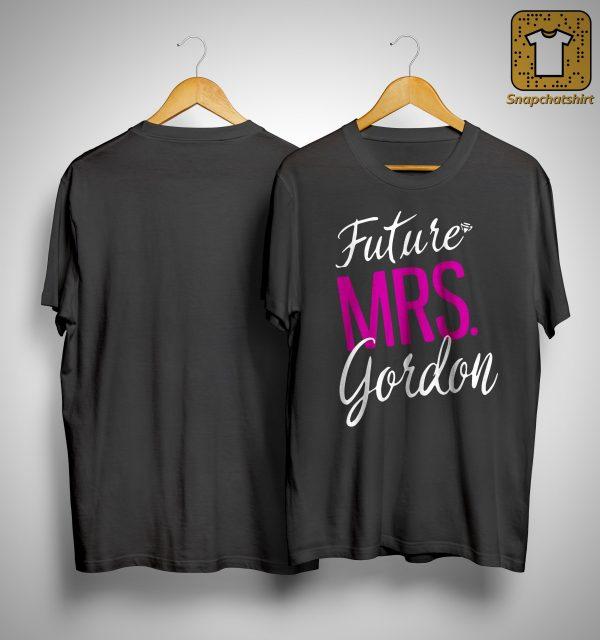 Future Mrs Gordon Shirt