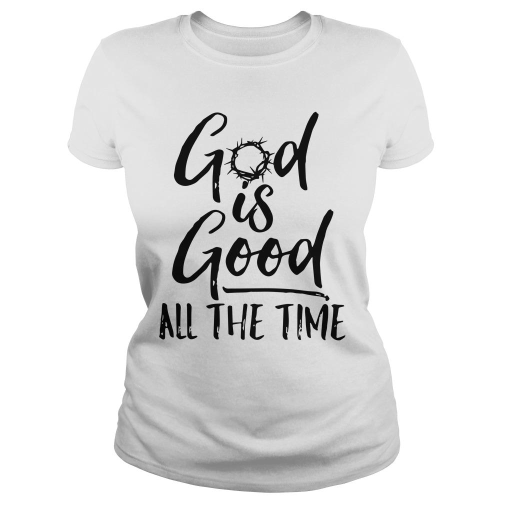 God Is Good All The Time Longsleeve