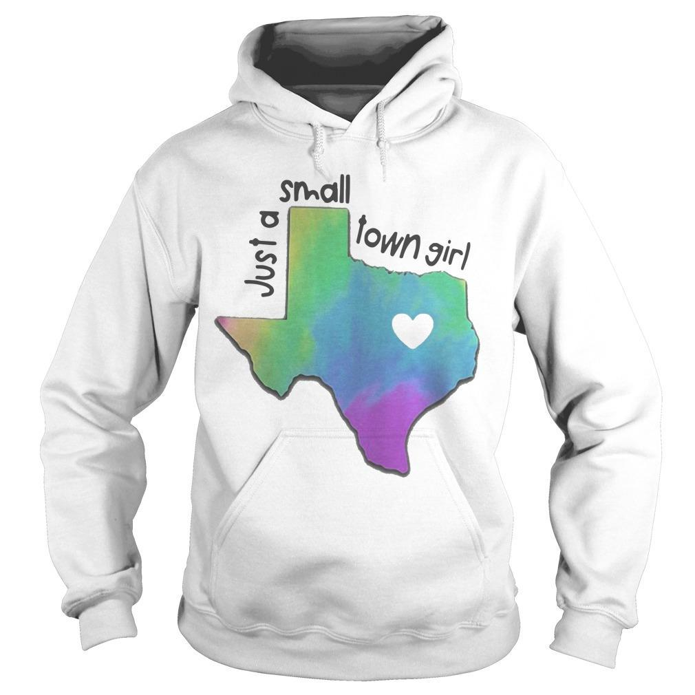Heart Texas Just A Small Town Girl Hoodie