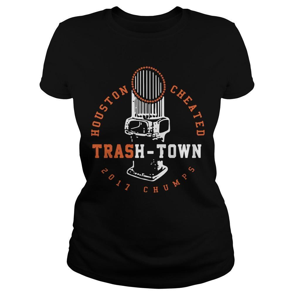 Houston Cheated 2017 Chumps Trash Town Hoodie