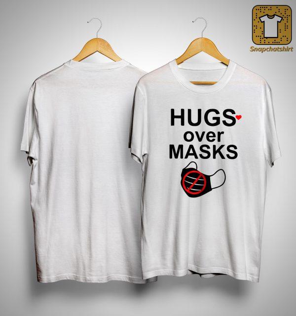 Hugs Over Masks Shirt