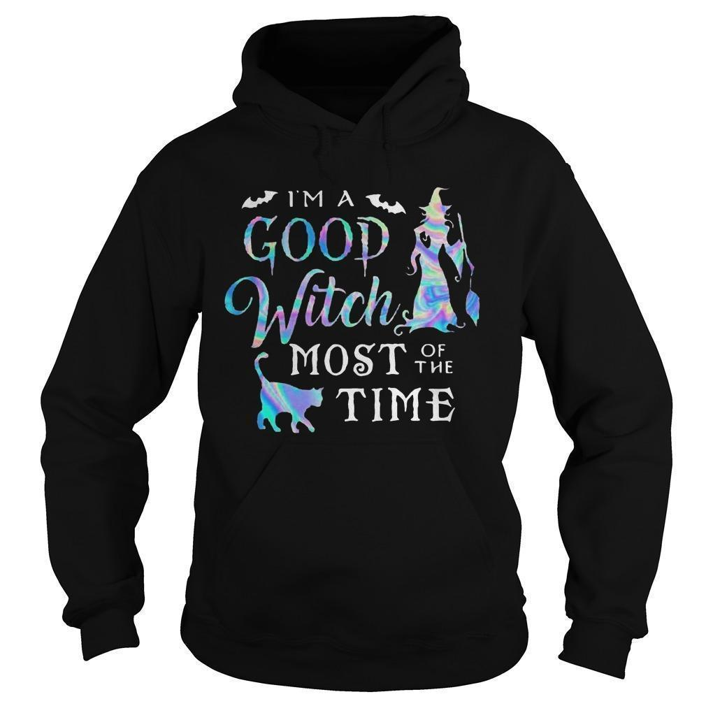 I'm A Good Witch Most Of The Time Hoodie