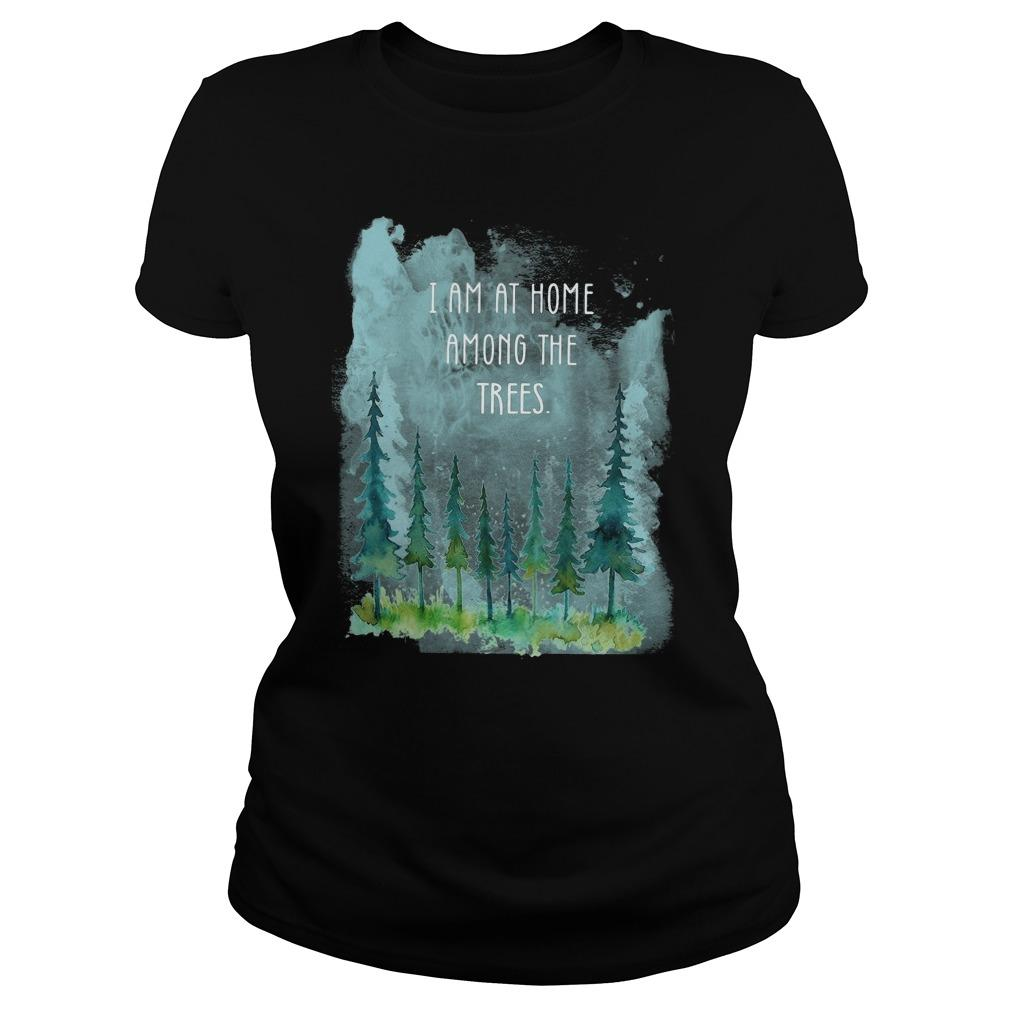 I Am At Home Among The Trees Longsleeve