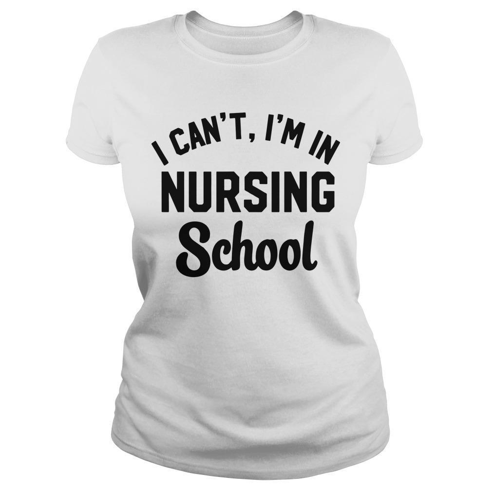 I Can't I'm In Nursing School Longsleeve