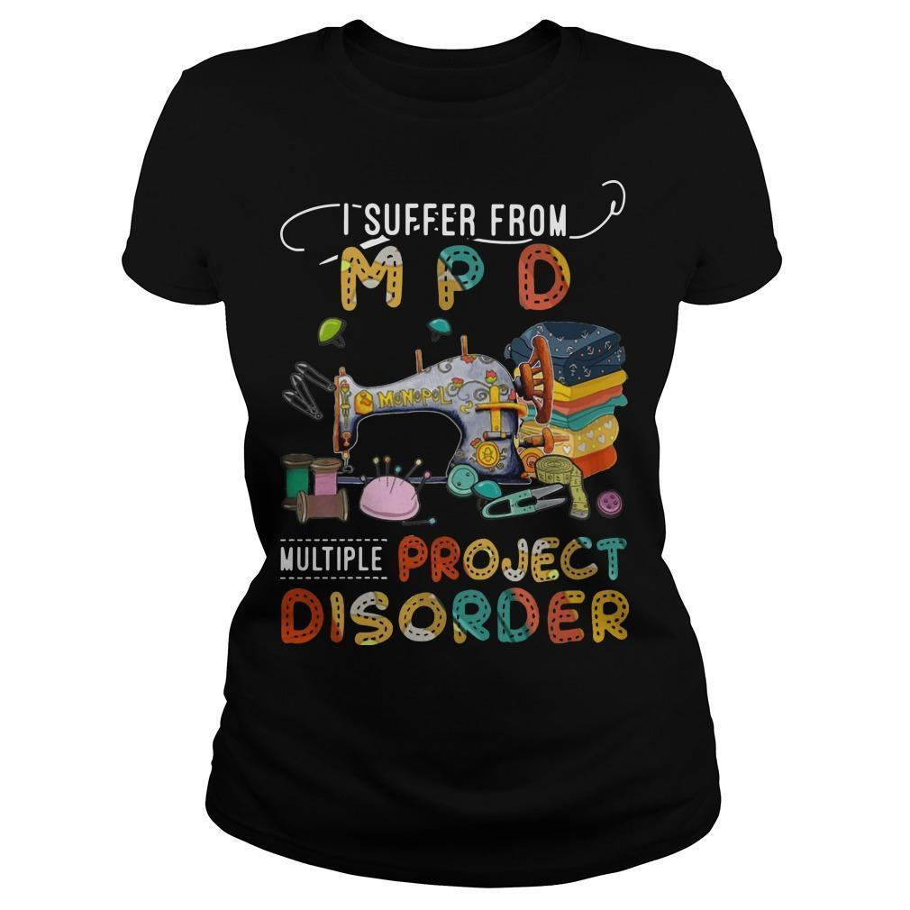 I Suffer From Mpd Multi Project Disorder Longsleeve