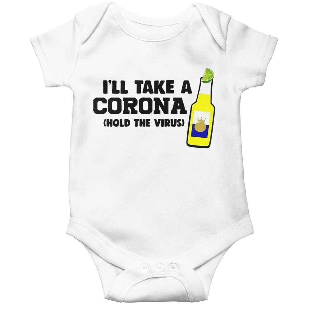 I'll Take A Corona Hold The Virus Longsleeve