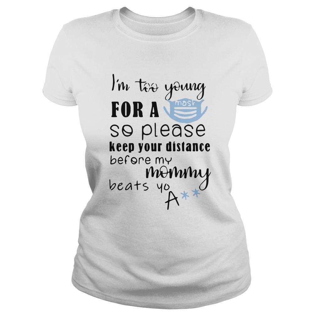 I'm Too Young For A Mask So Please Keep Your Distance Tank Top